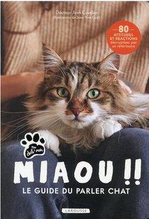 Miaou !! Le Guide Du Parler Chat