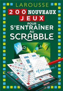 200 Nouveaux Jeux Pour S'entrainer Au Scrabble