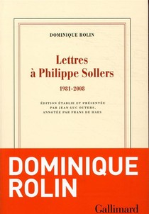 Lettres A Philippe Sollers (1981-2008)