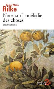 Notes Sur La Melodie Des Choses Et Autres Textes