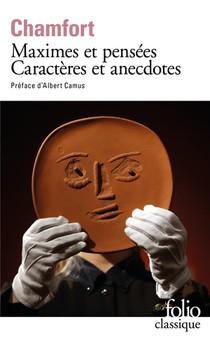 Maximes Et Pensees ; Caracteres Et Anecdotes