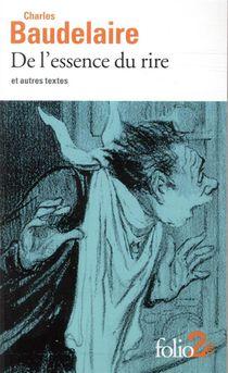 De L'essence Du Rire Et Autres Textes
