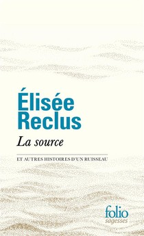 La Source Et Autres Histoires D'un Ruisseau