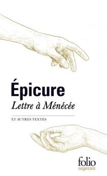 Lettre A Menecee Et Autres Textes