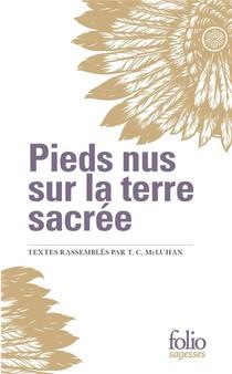 Pieds Nus Sur La Terre Sacree (extraits I, Ii)