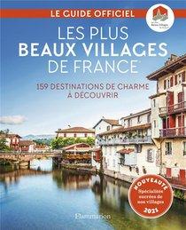 Les Plus Beaux Villages De France ; 159 Destinations De Charme A Decouvrir