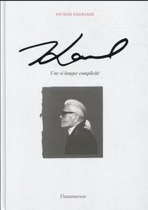 Karl, Une Si Longue Complicite