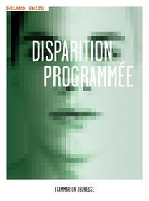Disparition Programmee