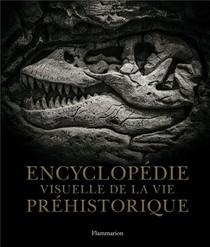 Encyclopedie Visuelle De La Vie Prehistorique
