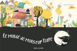Le Monde De Monsieur Taupe