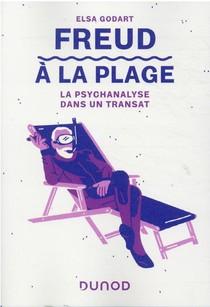 Freud A La Plage : La Psychanalyse Dans Un Transat
