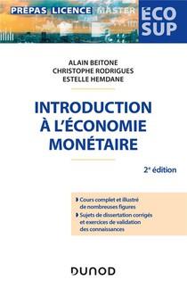 Introduction A L'economie Monetaire (2e Edition)