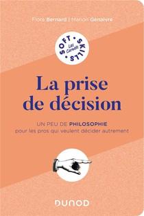 La Prise De Decision : Un Peu De Philo Pour Les Pros Qui Veulent Penser Autrement