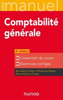 Mini Manuel ; Comptabilite Generale (4e Edition)