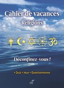 Cahier De Vacances Religions