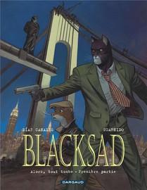 Blacksad T.6 ; Alors, Tout Tombe Premiere Partie