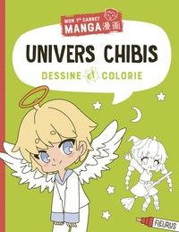 Dessine Et Colorie ; Univers Chibis