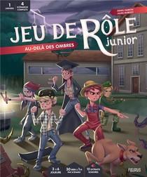 Jeu De Role Junior ; Au-dela Des Ombres