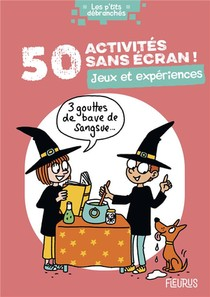 50 Activites Sans Ecran ! Jeux Et Experiences
