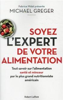 Soyez L'expert De Votre Alimentation