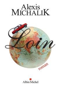 Partez loin avec Michalik!