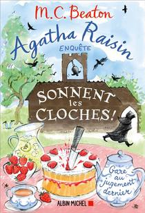 Agatha Raisin Enquete T.29 ; Sonnent Les Cloches !