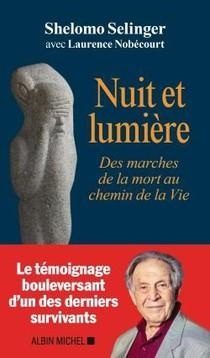 Nuit Et Lumiere ; Des Marches De La Mort Au Chemin De La Vie