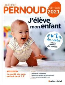 J'eleve Mon Enfant (edition 2021)