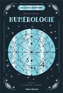 Les Cles De L'esoterisme : Numerologie