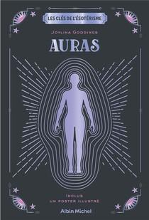 Les Cles De L'esoterisme : Auras