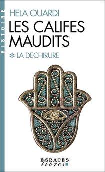 Les Califes Maudits T.1 : La Dechirure