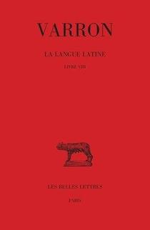 La Langue Latine T.4 : Livre Viii