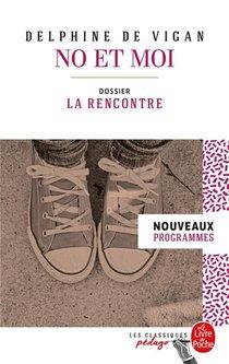 No Et Moi ; Dossier Thematique: La Rencontre