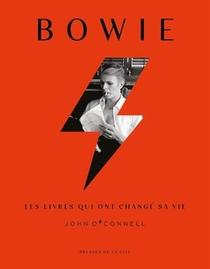 Bowie ; Les Livres Qui Ont Change Sa Vie