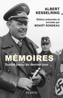 Memoires : Soldat Jusqu'au Dernier Jour