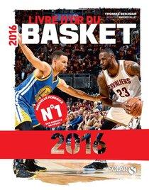 Livre D'or Du Basket (edition 2016)