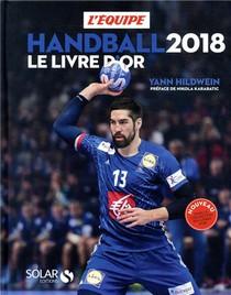 Handball ; Le Livre D'or (edition 2018)