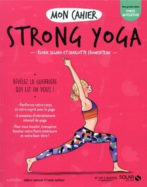 Mon Cahier ; Strong Yoga