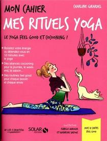 Mon Cahier ; Mes Rituels Yoga