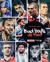 Les Bad Boys Du Foot