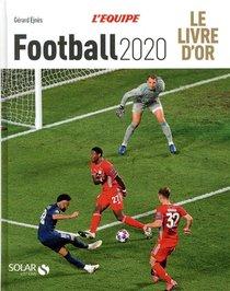 Livre D'or Du Football (edition 2020)