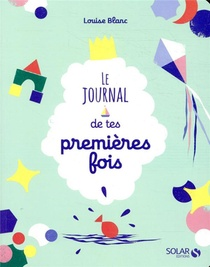 Le Journal De Tes Premieres Fois