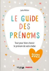 Le Guide Des Prenoms (edition 2021)