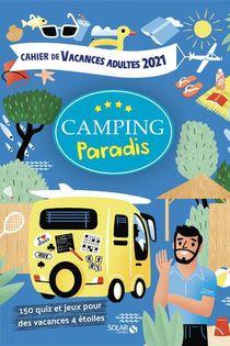 Cahier De Vacances Camping Paradis (edition 2021)