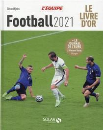Livre D'or Du : Football (edition 2021)