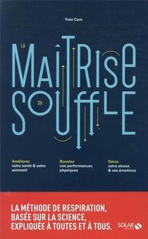 La Maitrise Du Souffle