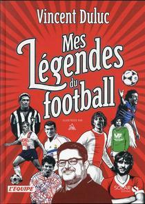 Mes Legendes Du Foot