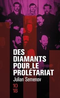 Des Diamants Pour Le Proletariat