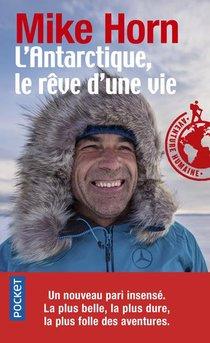 L'antarctique, Le Reve D'une Vie