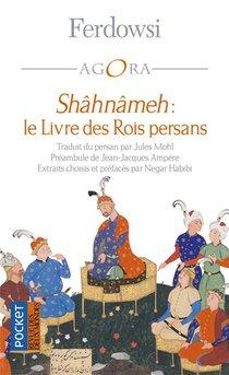 Shahnameh : Le Livre Des Rois Persans